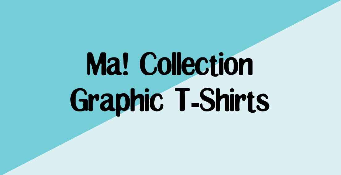 Ma! Collection