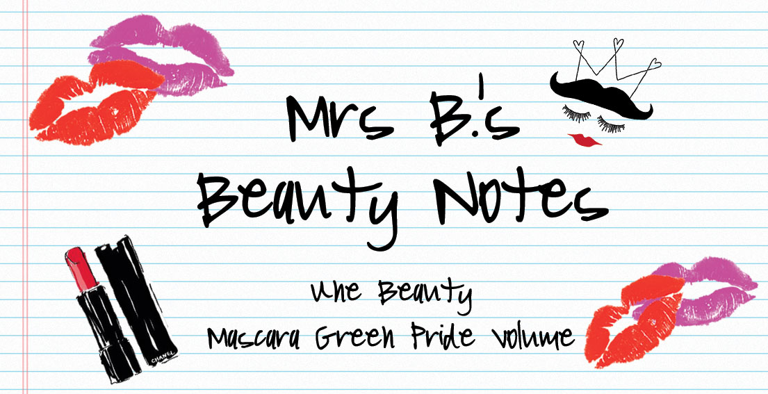 Beauty Notes – Mascara Green Pride Volume