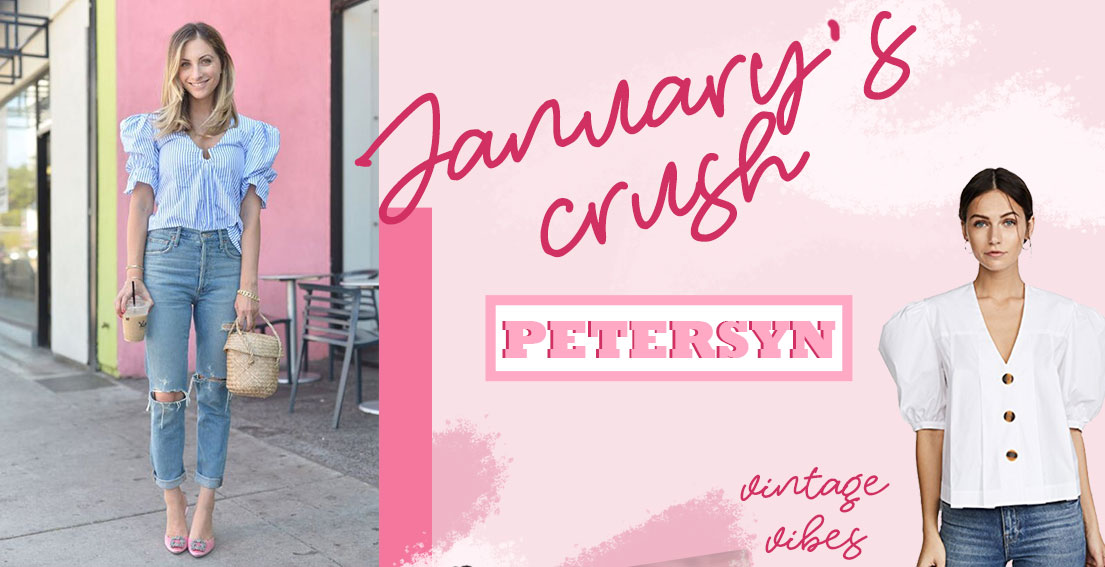JANUARY'S CRUSH // PETERSYN