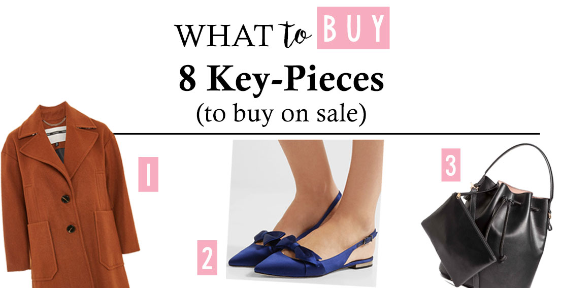 8 Key Pieces To Buy On Sale // Bonjour Chiara
